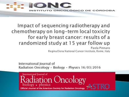 International Journal of Radiation Oncology Biology Physics 16/03/2016.