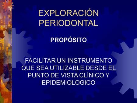 EXPLORACIÓN PERIODONTAL