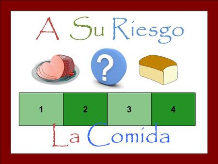 A Su Riesgo 1234 La Comida. Set-Up and Play:  Divide the class into teams of 3-4.  Team one chooses a square and says the number. The teacher clicks.