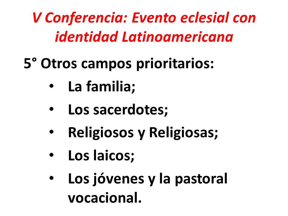 V Conferencia: Evento eclesial con identidad Latinoamericana 6° Los trabajos de esta V Conferencia General nos llevan a hacer nuestra la súplica de los discípulos y misioneros de Emaús: Quédate con nosotros, Señor.