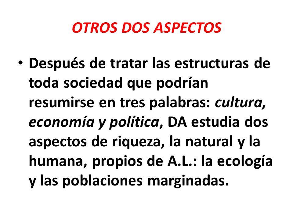2.1.4.LO ECOLÓGICO (N° 83-87) La gran biodiversidad, agua, climas de A.L.