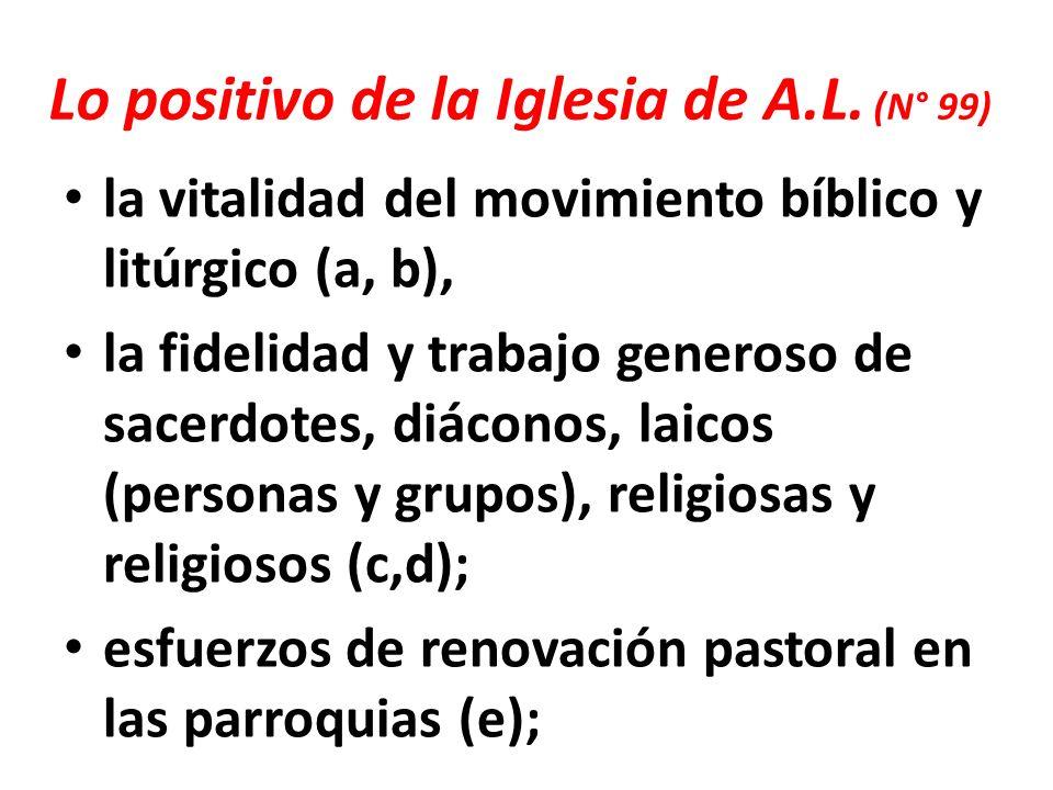 Lo positivo de la Iglesia de A.L.