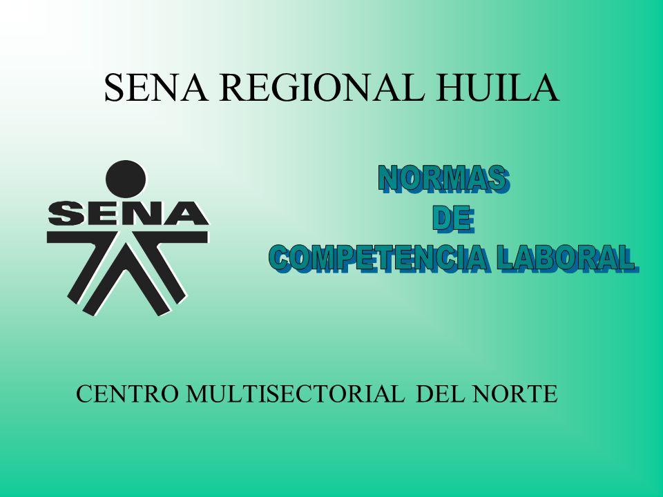 SENA REGIONAL HUILA CENTRO MULTISECTORIAL DEL NORTE