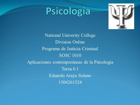 Psicología National Univerity College Division Online