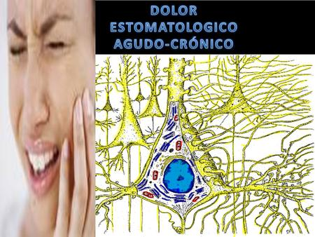 "DOLOR EXPERIENCIA SENSORIAL Y EMOCIONAL NO PLACENTERA (DESAGRADABLE) ASOCIADA A UNA LESIÓN TISULAR REAL O POTENCIAL"". (International Association for."