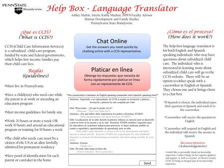 Help Box - Language Translator Ashley Martin, Intern; Kathy Meehan, HDFS Faculty Advisor Human Development and Family Studies Pennsylvania State Brandywine.