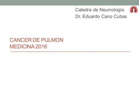 CANCER DE PULMON MEDICINA 2016