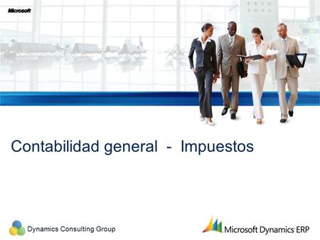 Dynamics Consulting Group Contabilidad general - Impuestos.