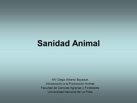 Sanidad Animal MV Diego Alberto Boyezuk
