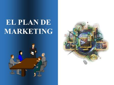 EL PLAN DE MARKETING.
