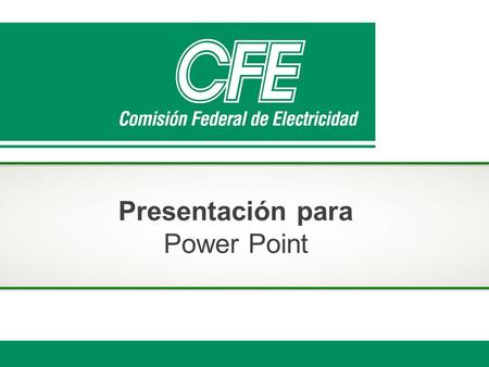 Presentación para Power Point.