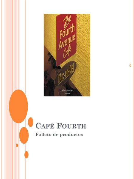 Café Fourth Folleto de productos.