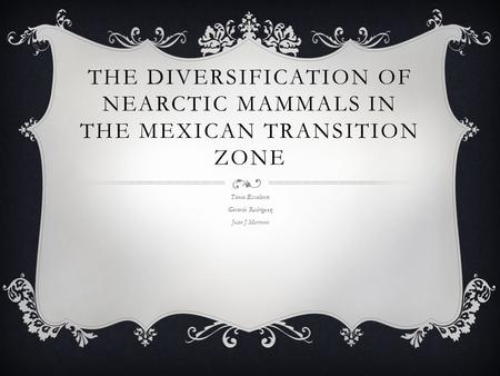 The diversification of Nearctic mammals in the Mexican transition zone