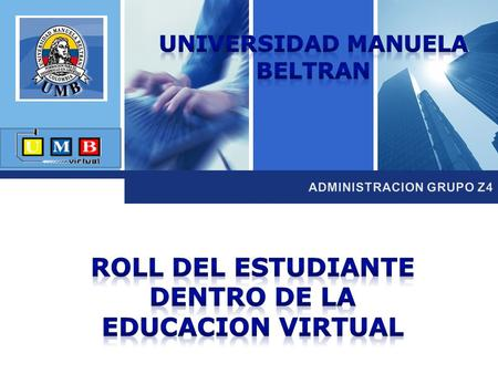 ROLL DEL ESTUDIANTE DENTRO DE LA EDUCACION VIRTUAL