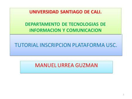 TUTORIAL INSCRIPCION PLATAFORMA USC.