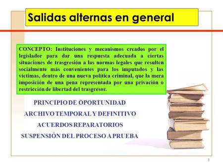 Salidas alternas en general