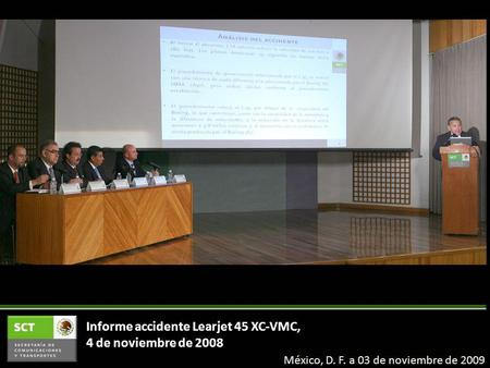 Informe accidente Learjet 45 XC-VMC, 4 de noviembre de 2008