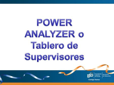 ANALYZER o Tablero de Supervisores