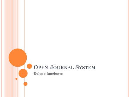 Open Journal System Roles y funciones.