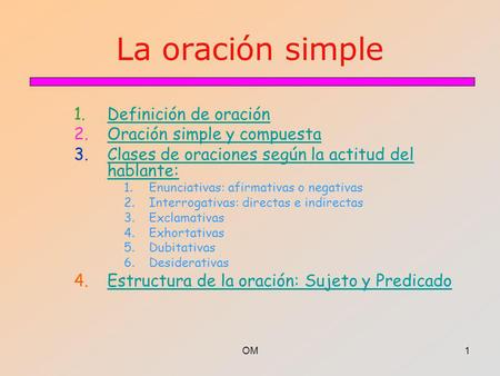 La oración simple Definición de oración Oración simple y compuesta