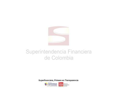 Superfinanciera, Primera en Transparencia