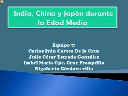 India, China y Japón durante la Edad Media
