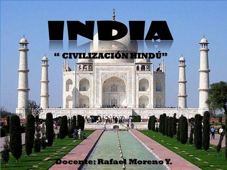 """ CIVILIZACIÓN HINDÚ"" - INDIA"