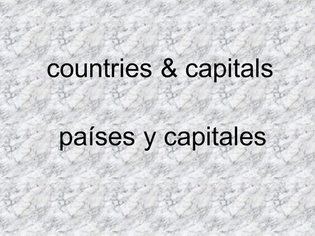Countries & capitals países y capitales. South America América del Sur.
