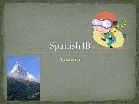 T3 Clase 3. Turn-in your Slide Show printouts of your story retell. (Wocabulario de invierno; see last week!) Task: See handout; answer on the bottom!