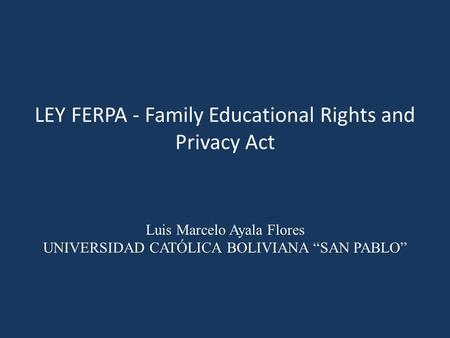 LEY FERPA - Family Educational Rights and Privacy Act
