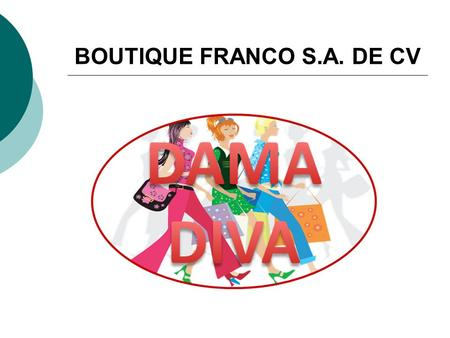 BOUTIQUE FRANCO S.A. DE CV