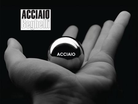 The research and development team at Beghelli has been working on a top secret project ACCIAIO.
