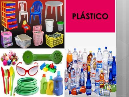 Pl sticos ppt video online descargar for Plastico para estanques artificiales