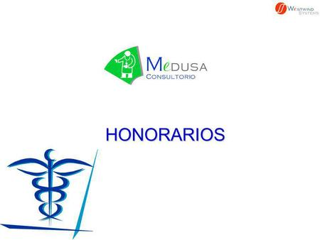 HONORARIOS.