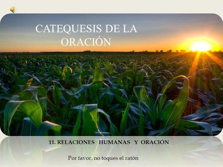 CATEQUESIS DE LA ORACIÓN
