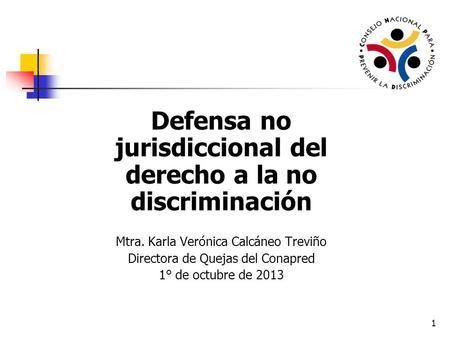 Defensa no jurisdiccional del derecho a la no discriminación