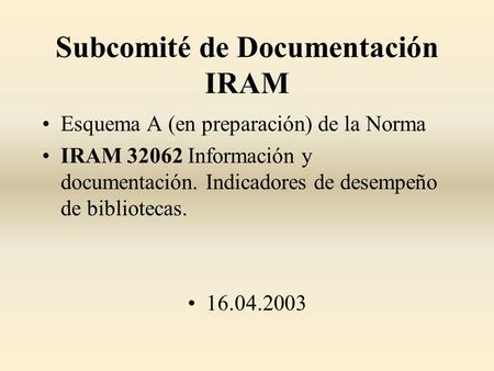 Subcomité de Documentación IRAM