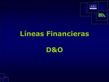 Líneas Financieras D&O.