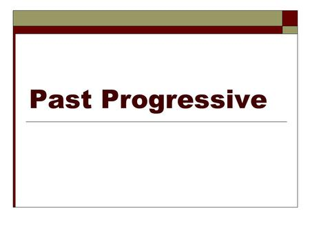 Past Progressive. 1. The imperfect endings for estar are: estabaestábamos Estabas Estabaestaban 2. Object pronouns go before the verb or are attached.