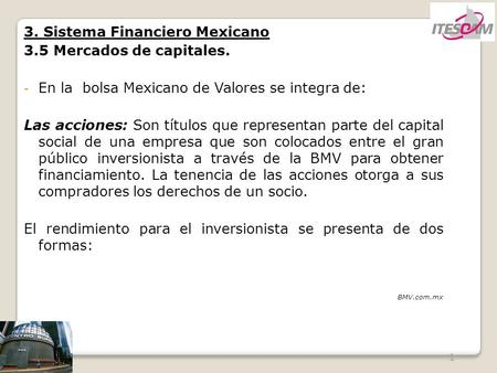 3. Sistema Financiero Mexicano 3.5 Mercados de capitales.