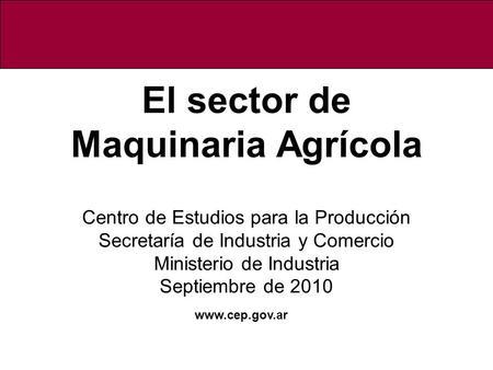 La industria de maquinaria agricola argentina ppt descargar for Maquinaria y utensilios para la produccion culinaria