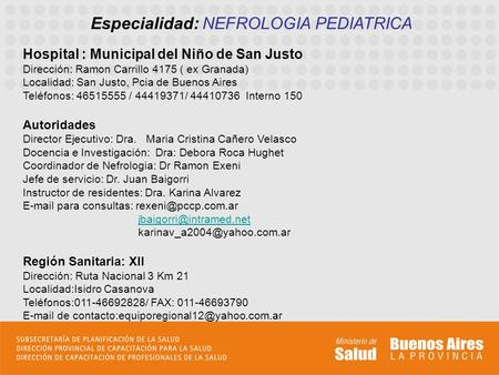 Especialidad: NEFROLOGIA PEDIATRICA