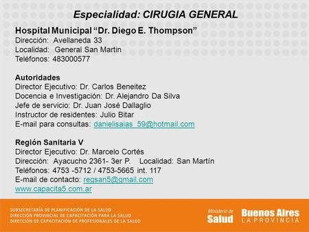 Especialidad: CIRUGIA GENERAL