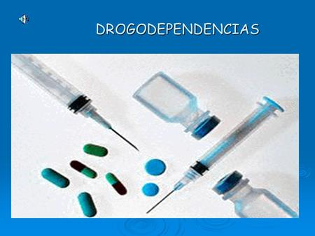DROGODEPENDENCIAS.