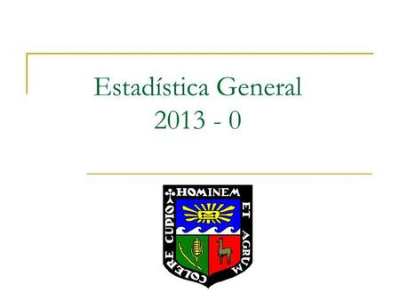 Estadística General 2013 - 0.