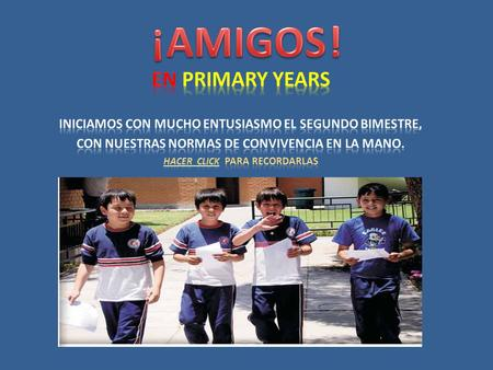 ¡AMIGOS ! En Primary Years