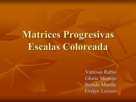 Matrices Progresivas Escalas Coloreada
