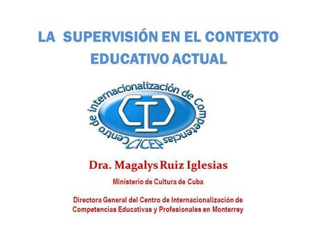 LA SUPERVISIÓN EN EL CONTEXTO EDUCATIVO ACTUAL