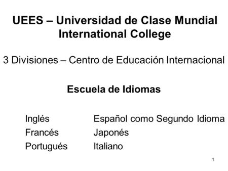 UEES – Universidad de Clase Mundial International College