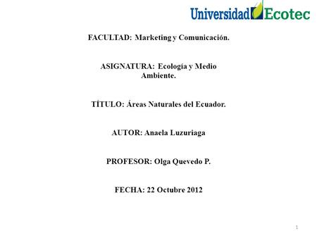 FACULTAD: Marketing y Comunicación.